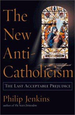 New-Anti-Catholicism