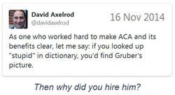 2014_11-16-axelrod-calls-gruber-stupid