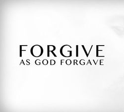 Forgive-as-God-forgave